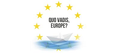 Quo Vadis, Europe?