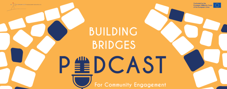 Building Bridges – A Podcast for Community Engagement